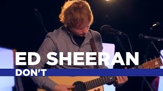 Download Lagu Ed Sheeran - Don't (Capital Session) Gratis STAFABAND