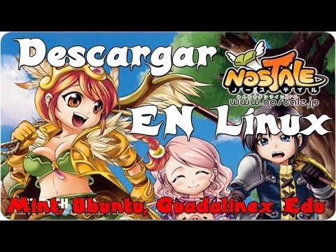 Descargar e Instalar NosTale Ubuntu Linux Mint Guadalinex Edu Español Bien Explicado