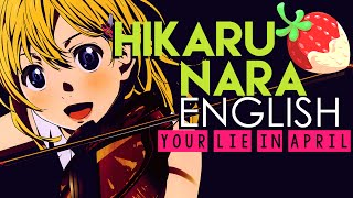 Your Lie In April Hikaru Nara English By S B R M P N Y
