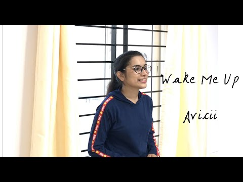 WAKE ME UP ~ AVICII