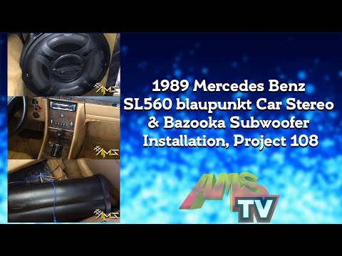 Project 108 1989 Mercedes Benz SL560 blaupunkt Car Stereo & Bazooka Subwoofer Installation