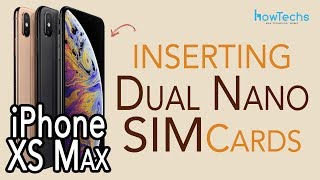 iPhone XS Max - How to insert and remove Dual SIMs | Howtechs