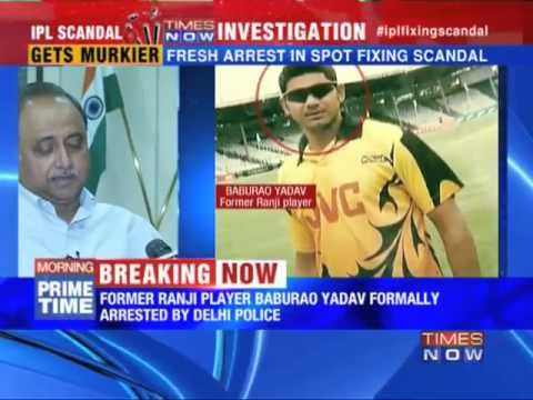 IPL Spot Fixing: Former Ranji player arrested