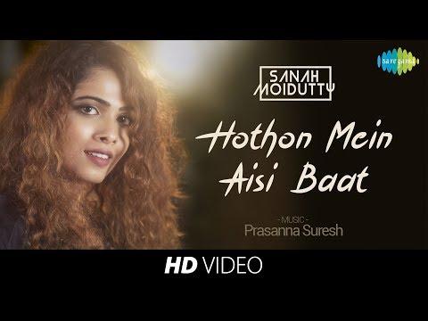 Hothon Mein Aisi Baat | Recreated | Sanah Moidutty