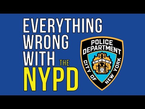 Everything Wrong With The NYPD