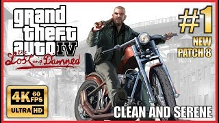 Grand Theft Auto IV The Lost and Damned Walkthrough #1 Ultra HD 4K 60fps - Clean and Serene