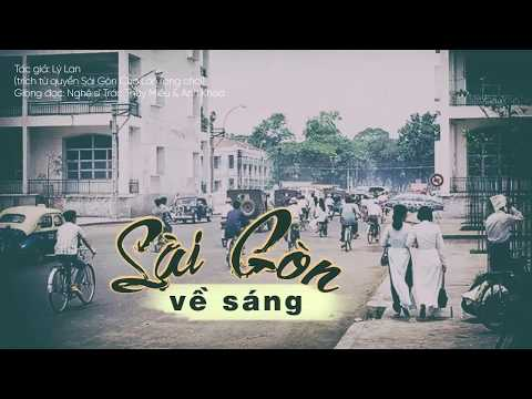 Love SaiGon | Sài Gòn Về Sáng | Giọng đọc: Nghệ sĩ Trác Thúy Miêu & Anh Khoa