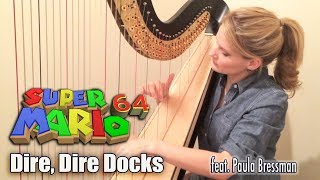 Dire, Dire Docks (Super Mario 64) - Harp and Strings Cover