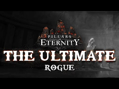 Pillars Of Eternity - The Ultimate - Rogue - Full Run