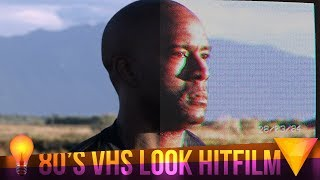 80s VHS Look Free (No Plugins) - Hitfilm Express Tutorial
