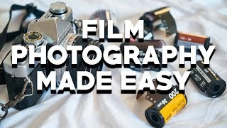 FILM PHOTOGRAPHY FOR NOOBS - 4 Simple Steps to Start Shooting Film