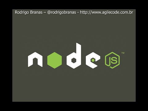 Node.js - #1 - Introdução - Rodrigo Branas
