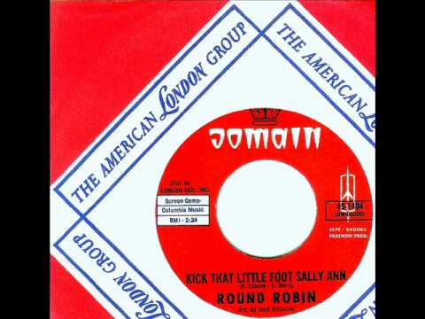 Round Robin - KICK THAT LITTLE FOOT SALLY ANN (Jack Nitzsche) (1964)
