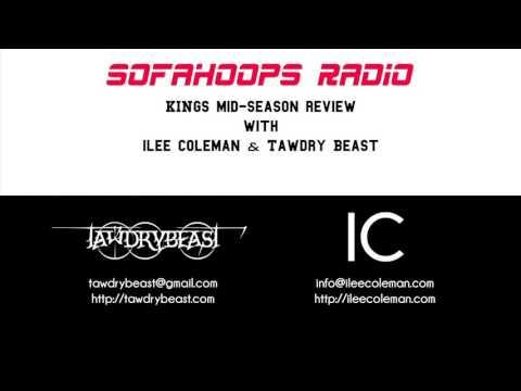 SOFAHOOPS RADIO  Sacramento  Kings MidSeason Review