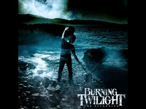 Burning Twilight - The Resolve Of Cowards