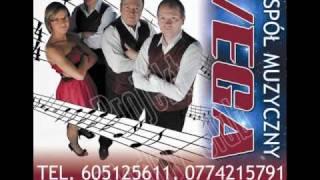 VEGA Zespół Muzyczny - Ze mną bądź