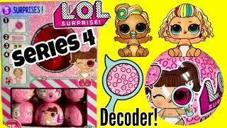 LOL Surprise SERIES 4 DECODER LIL SISTERS! L.O.L Surprise SERIES 4 ALL DOLLS Reveal!
