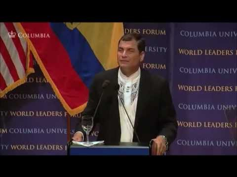 Columbia University Rafael Correa part 7 President of Ecuador