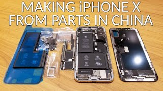 Making iPhone X From Parts In China For FUN 📱😱😲