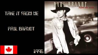 Watch Paul Brandt Take It From Me video