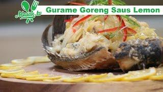 Gurame Goreng Saus Lemon | Resep #336