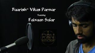 Baarish | Half Girlfriend | Vikas & Faizaan|Cover | Ash King & Shashaa Tirupati |