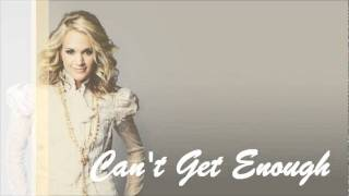 Watch Carrie Underwood Cant Get Enough video