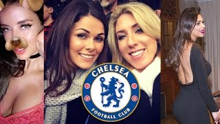 The Hottest WAGs in Football - Chelsea 2016/17