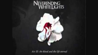 Neverending White Lights - The Living