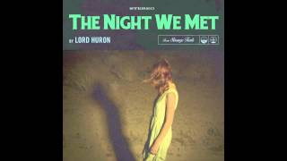 download lagu Lord Huron - The Night We Met gratis
