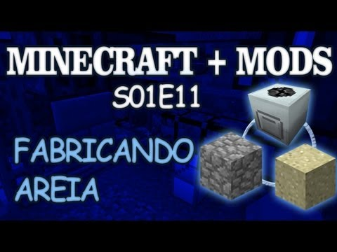 Fabricando Areia - Minecraft+Mods Ep.11