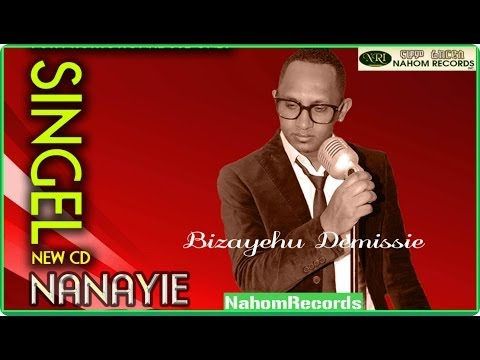Ethiopian Music - Buzayehu Demissie- New 2014 - Nanaye (official Music Video) video