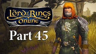 Lord of the Rings Online Gameplay Part 45 - Ost Guruth - LOTRO Let's Play Series