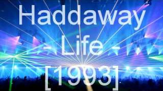 Watch Haddaway Life video