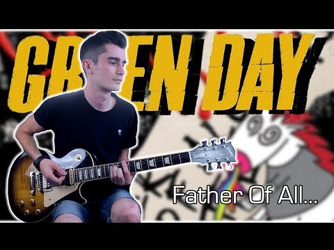 Download Green Day - Father Of All... Guitar Cover w/ Tabs Mp4 baru