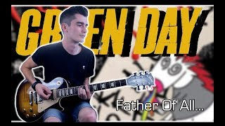 Green Day - Father Of All... (Guitar Cover w/ Tabs)