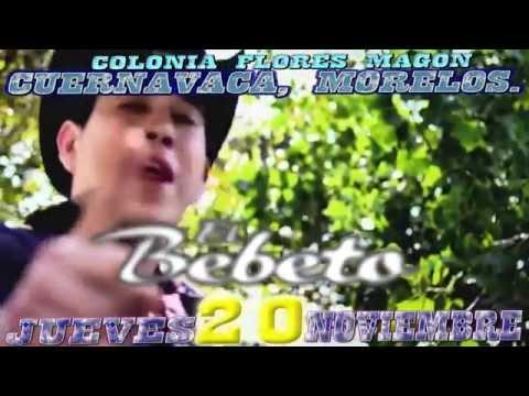 VIDEO SPOT - EL BEBETO, NUEVOS GENERALES, LA MISION - CUERNAVACA, MOR. 20 NOV 2014