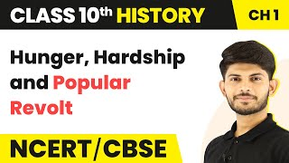 Hunger, Hardship and Popular Revolt | Nationalism in Europe | History | Class 10th | In Hindi