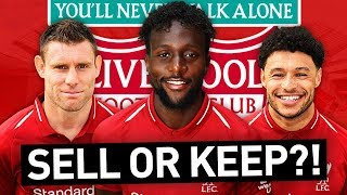 WHO WOULD I KEEP & SELL IN THE LIVERPOOL SQUAD?!