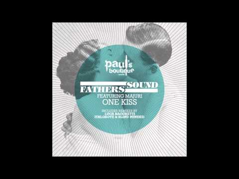 Fathers Of Sound - One Kiss Ft. Majuri (Luca Bacchetti Rmx)...
