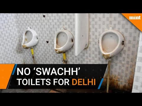 No toilets constructed in Delhi under 'Swachh Bharat'