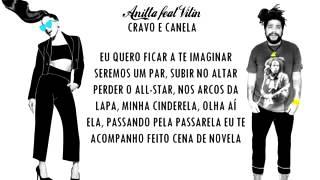 CRAVO E CANELA Anitta Feat Vitin Onze 20 LETRA