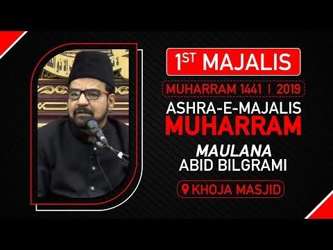 1st MAJLIS | MAULANA ABID BILGRAMI | KHOJA MASJID MUMBAI | 6th Muharram 1441 Hijri | 6th Sept. 2019
