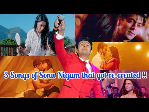 3 Songs of Sonu Nigam that got re-created | Plus One Suprise Song | Arijit Singh , Ankit Tiwari