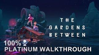 The Gardens Between 100% Full Platinum Walkthrough | Trophy & Achievement Guide | Easy Platinum