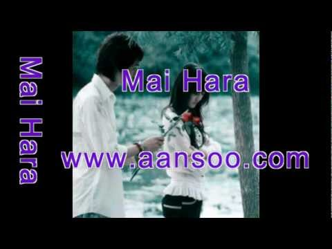Main Hara  (aansoo) video
