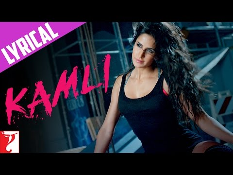 Lyrical: Kamli - Full Song with Lyrics - DHOOM:3