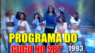 PROGRAMA DO GUGU NO SBT(1993-3)