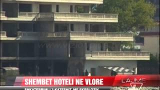 Shembet hoteli në Vlorë - News, Lajme - Vizion Plus