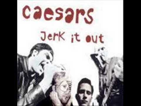 Caesars - From The Bughouse